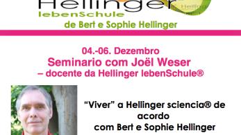 Cartaz Joel Weser em SP - Hellinger Sciencia