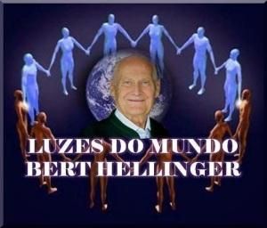 LUZES DO MUNDO - BERT HELLINGER